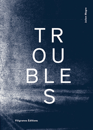 troubles_julien_magre