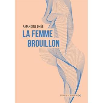 la-femme-brouillon