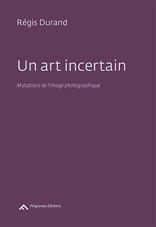 un-art-incertain_regis-durand_filigranes