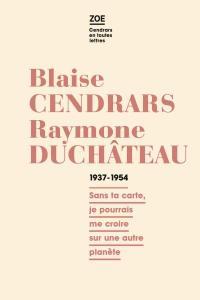 Blaise-Cendrars-Raymone-Duchateau