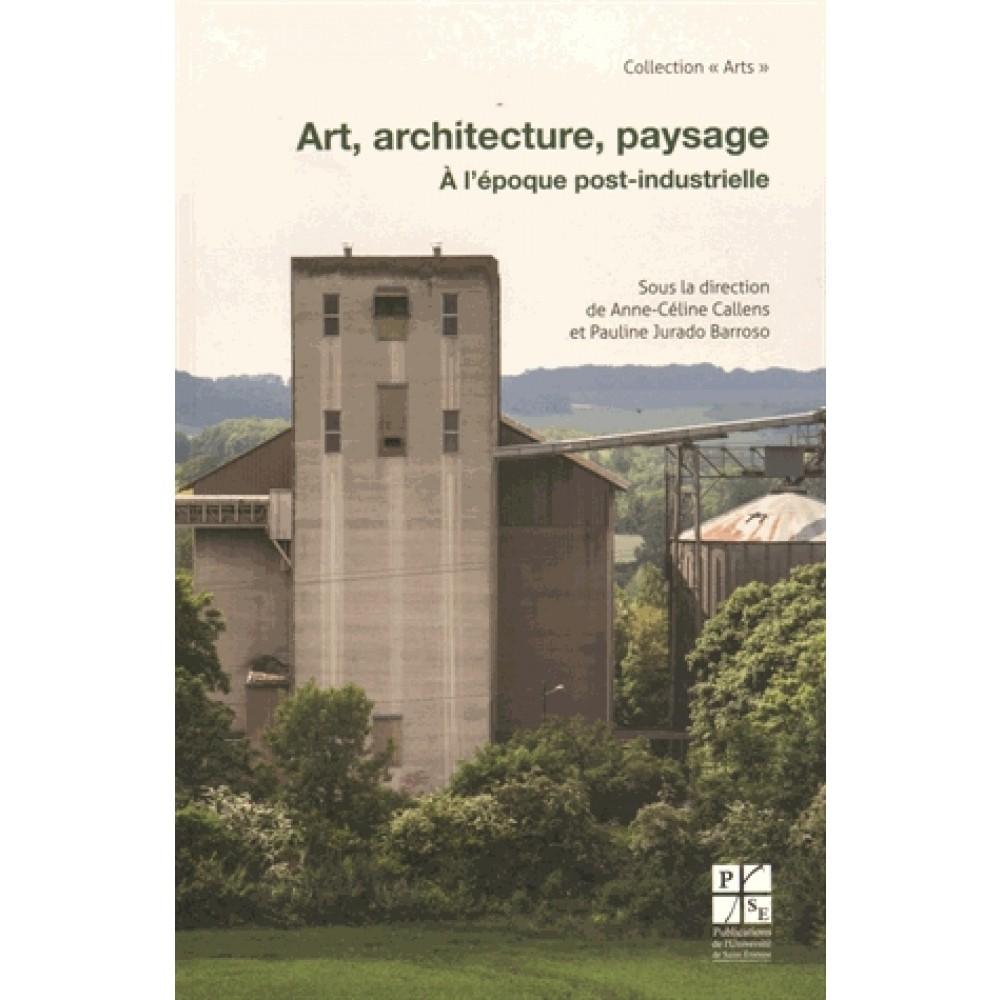 art-architecture-paysage-a-l-epoque-post-industrielle-9782862726724_0