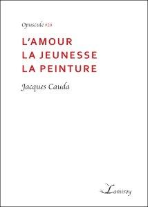 Jacques_Cauda_L_amour_la_jeunesse_la_peinture_bord_boir