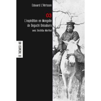L-expedition-en-Mongolie-de-Deguchi-Onisaburo-avec-Ueshiba-Morihei