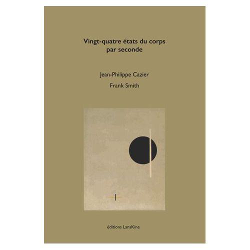 vingt-quatre-etats-du-corps-par-seconde-format-beau-livre-1231557123_L