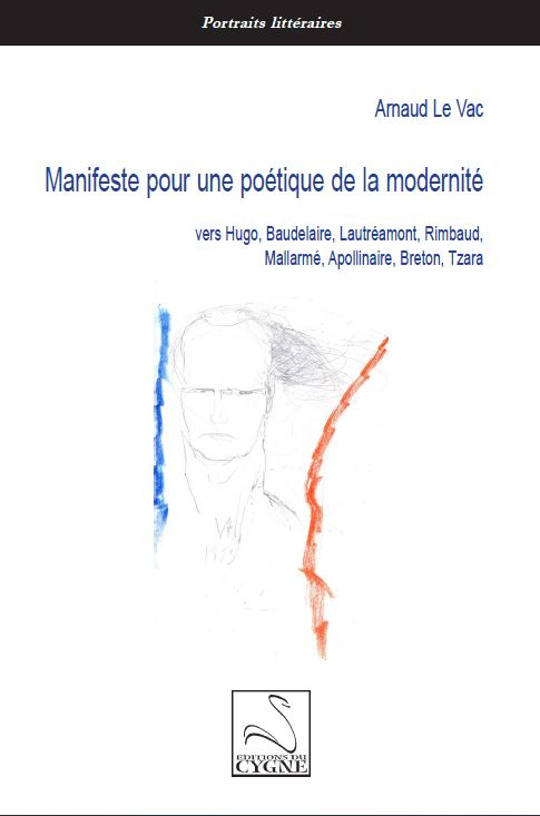 Manifeste pour une poétique de la modernité, Arnaud Le Vac