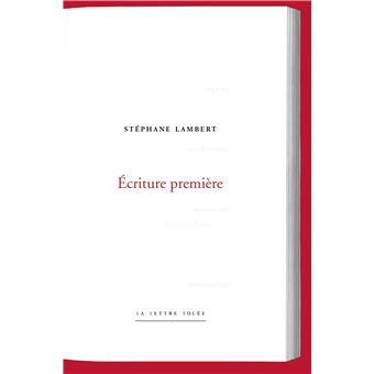 Stephane-Lambert-Ecriture-premiere