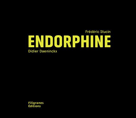 endorphine_frederic-stucin_filigranes
